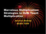 Marvelous Multiplication: Strategies to Help Teach Multiplication