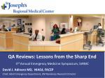 QA Reviews: Lessons from the Sharp End