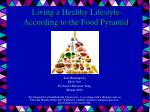 Living a Healthy Lifestyle According to the Food Pyramid