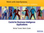Caché for Business Inteligence Applications