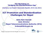 ICT Promotion and Standardization Challenges for Nepal
