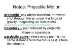Notes: Projectile Motion