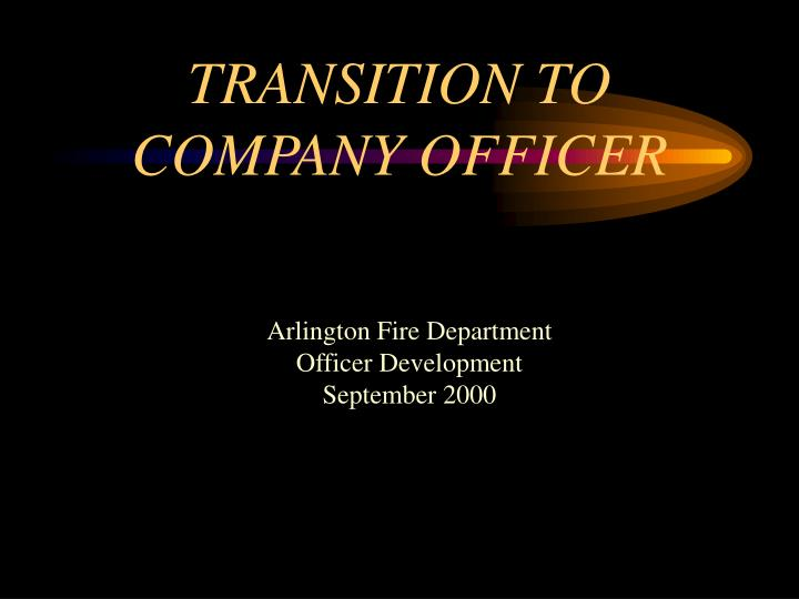 transition to company officer n.