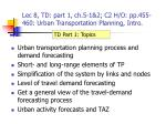 Lec 8, TD: part 1, ch.5-1&2; C2 H/O: pp.455-460: Urban Transportation Planning, Intro.
