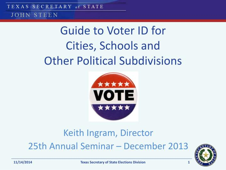 guide to voter id for cities schools and other political subdivisions n.