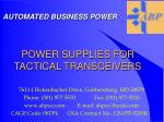 POWER SUPPLIES FOR TACTICAL TRANSCEIVERS