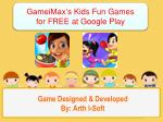 GameiMax's Kids Fun Games for FREE at Google Play