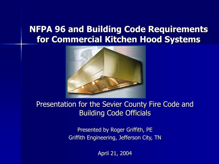 nfpa 96 and building code requirements for commercial kitchen hood systems n.