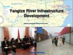 Yangtze River Infrastructure Development