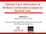 Optimal Top-k Generation of Attribute Combinations based on Ranked Lists
