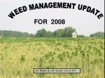 WEED MANAGEMENT UPDATE
