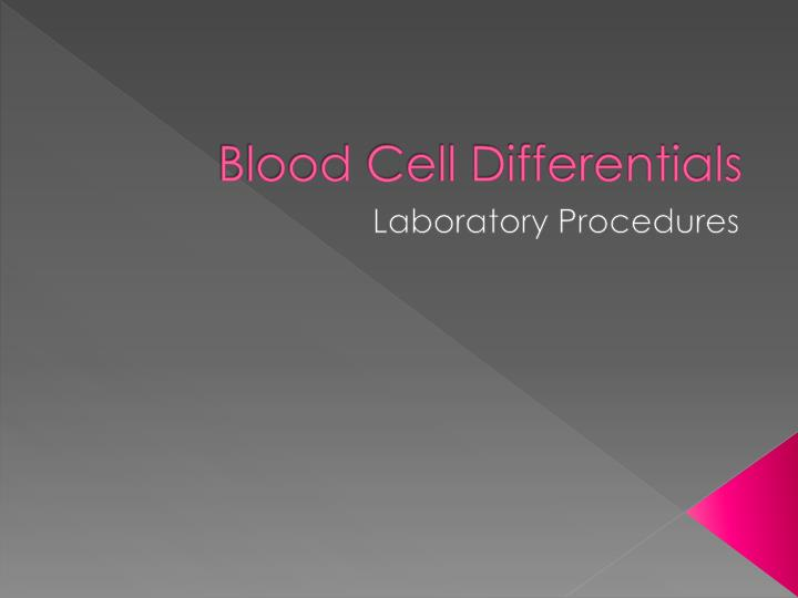 blood cell differentials n.