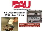 Item Unique Identification (IUID)—Basic Training