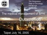 Tim Hargreave Dept of Oncology, Edinburgh University