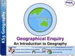 Geographical Enquiry An Introduction to Geography