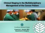 Clinical Staging in the Multidisciplinary Management of the Cancer Patient
