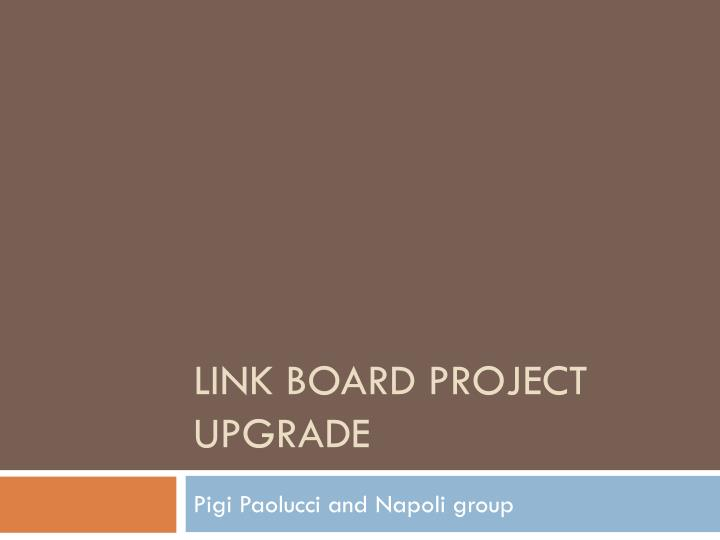 link board project upgrade n.