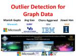 Outlier Detection for Graph Data