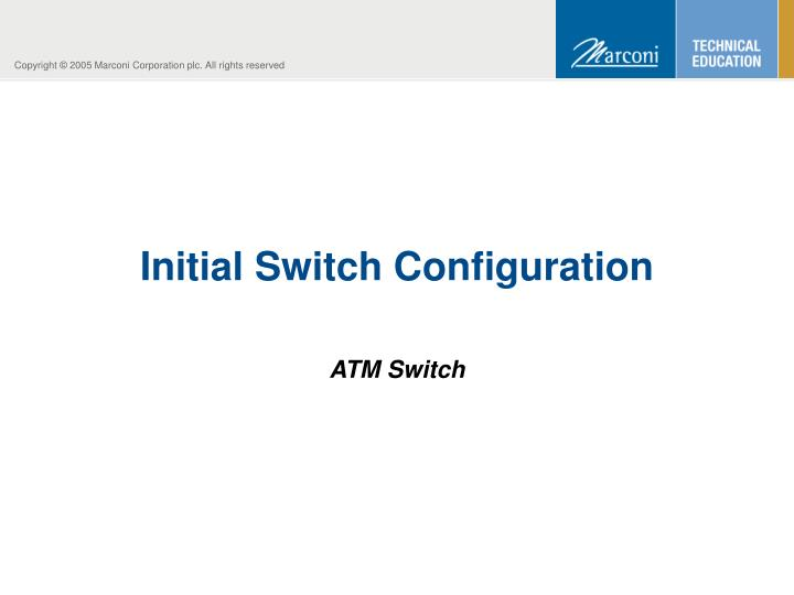 initial switch configuration n.