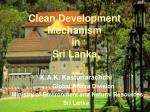 K.A.K. Kasturiarachchi 	Global Affairs Division Ministry of Environment and Natural Resources