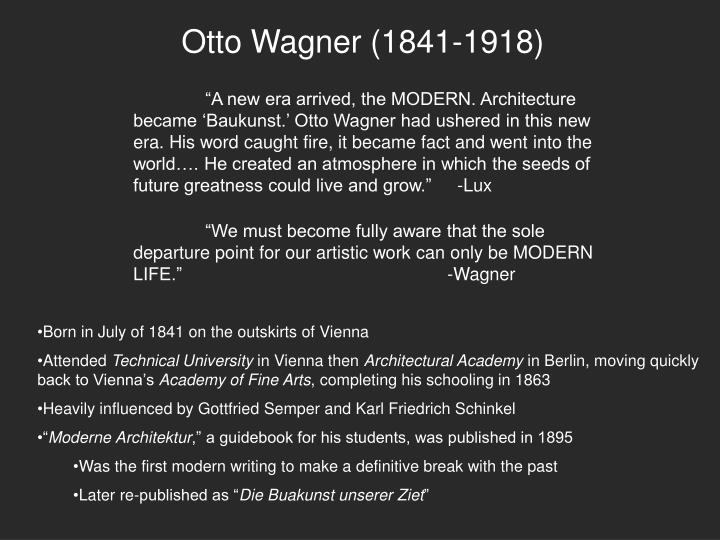 Ppt Otto Wagner 1841 1918 Powerpoint Presentation Id 6621440
