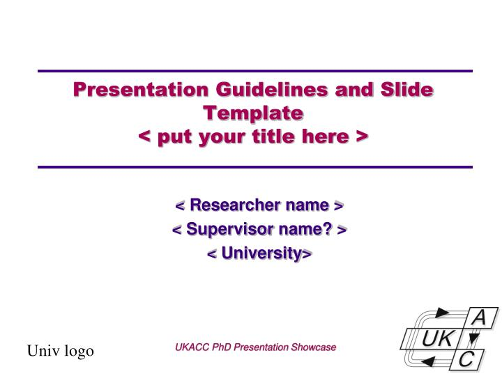 presentation guidelines and slide template put your title here n.