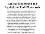 General background and highlights of CAMM research