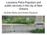 Louisiana Petro-Populism and public services in the city of New Orleans