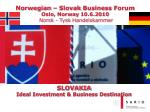 SLOVAKIA Ideal Investment & Business Destination