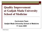 Quality Improvement at Gadjah Mada University School of Medicine