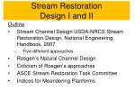 Stream  Restoration Design  I and II