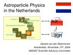 Astroparticle Physics  in the Netherlands
