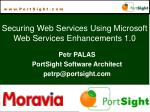 Securing Web Services Using Microsoft Web Services Enhancements 1.0