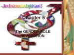 Chapter 5 The GENDER-ROLE REVOLUTION