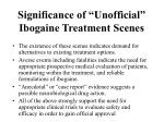 """Significance of """"Unofficial"""" Ibogaine Treatment Scenes"""