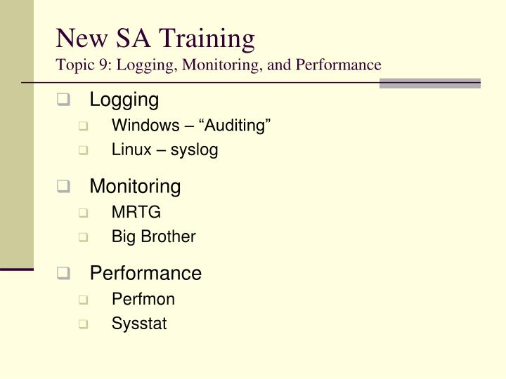 logging windows auditing linux syslog monitoring mrtg big brother performance perfmon sysstat n.