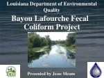 Bayou Lafourche Fecal Coliform Project