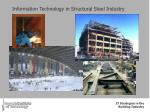 Information Technology in Structural Steel Industry