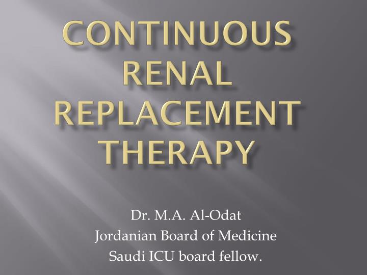 continuous renal replacement therapy n.