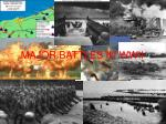 MAJOR BATTLES IN WWII