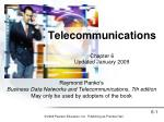Telecommunications Chapter 6 Updated January 2009