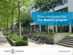 Study Introduction Day Pre- Master's program