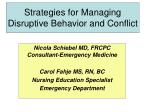 Strategies for Managing Disruptive Behavior and Conflict