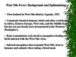 West Nile Fever: Background and Epidemiology