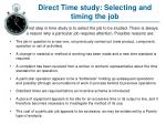 Direct Time study: Selecting and timing the job