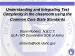 Understanding and Integrating Text Complexity in the classroom using the