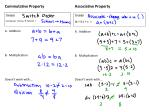 Commutative Property A. Addition B. Multiplication Doesn't work with …