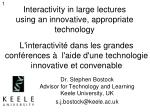 Interactivity in large lectures using an innovative, appropriate technology