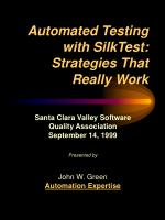 Automated Testing with SilkTest: Strategies That Really Work