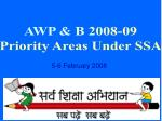 AWP & B 2008-09 Priority Areas Under SSA